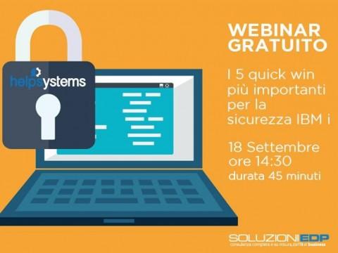 Webinar 18 Settembre - I 5 quick win più importanti per la sicurezza IBM i